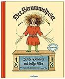Lustige Geschichten und drollige Bilder: Originalfassung von 1845 (Der Struwwelpeter)