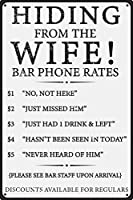 Hiding From The Wife Rates 12インチ x 8インチ 面白いブリキ看板バー 男の隠れ家 パブ ガレージ キャビン ホームデコレーション