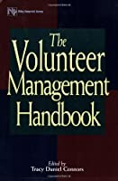 The Volunteer Management Handbook (Wiley Nonprofit Law, Finance and Management Series)