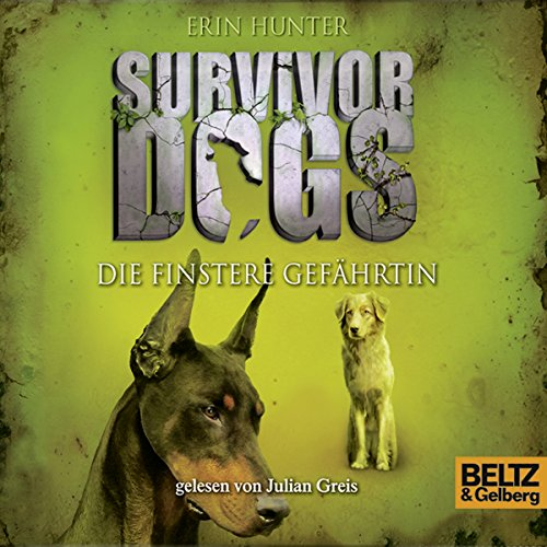 Die finstere Gefährtin (Survivor Dogs 4) audiobook cover art