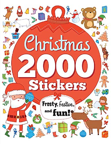 2000 Stickers: Christmas: Frosty, Festive, and Fun!