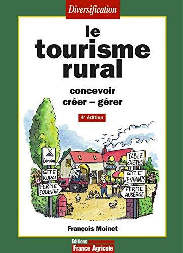 Le tourisme rural 4ème édition PDF Books
