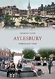Aylesbury Through Time (English Edition)