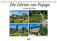 Die Gaerten von Pojega (Tischkalender 2022 DIN A5 quer): Der Garten von Pojega - Eine gruene Oase in der Region Valpolicella (Monatskalender, 14 Seiten )