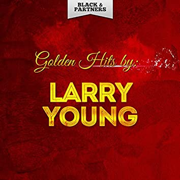 Golden Hits By Larry Young