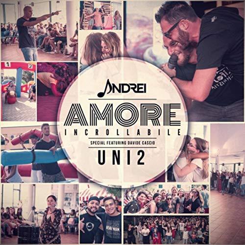 Amore Incrollabile (feat. Davide Cascio)