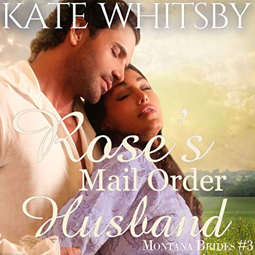 Rose's Mail Order Husband audiobook cover art
