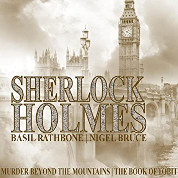 Sherlock Holmes: Murder Beyond The Mountains & The Book of Tobit