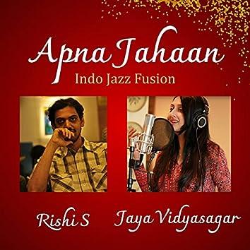Apna Jahaan (Indo Jazz Fusion)