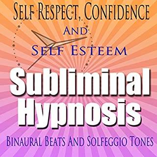 Self-Respect Subliminal Hypnosis cover art