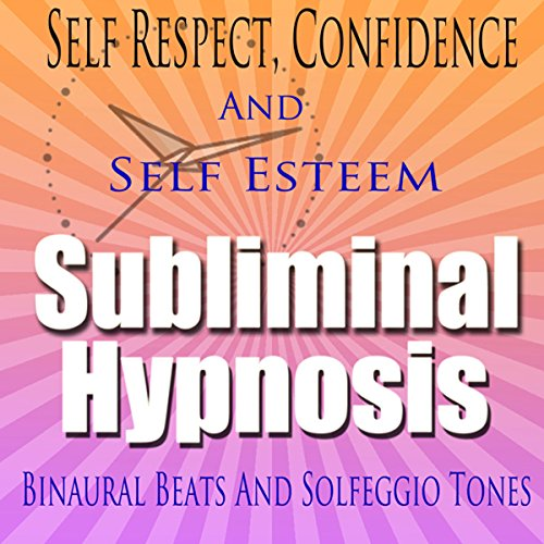 Self-Respect Subliminal Hypnosis audiobook cover art