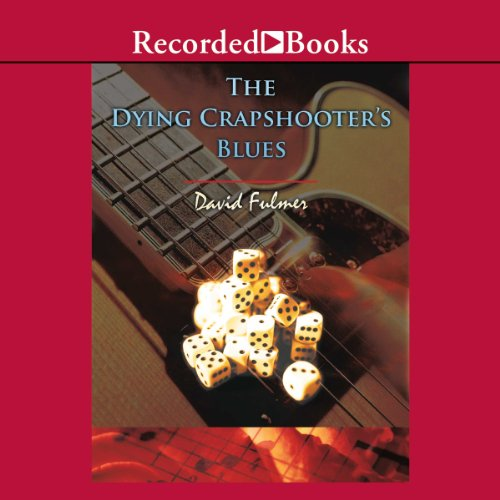 The Dying Crapshooter's Blues  audiobook cover art