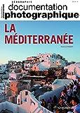 La Méditerranée - Numéro 8132 - Documentation photographique