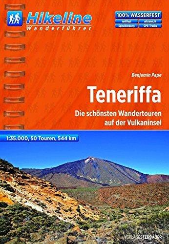 Hikeline Wanderf??hrer Teneriffa 1:35 000, wasserfest und rei??fest. GPS Track zum Download by Bikeline (2014-01-17)