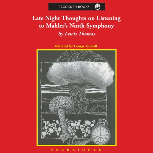 Late Night Thoughts on Listening to Mahler's Ninth Symphony audiobook cover art