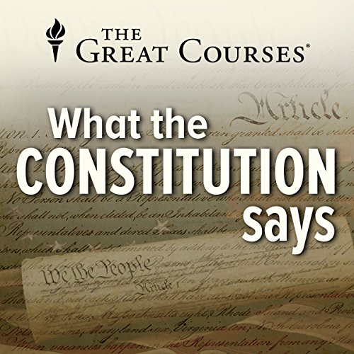 What the Constitution Says audiobook cover art