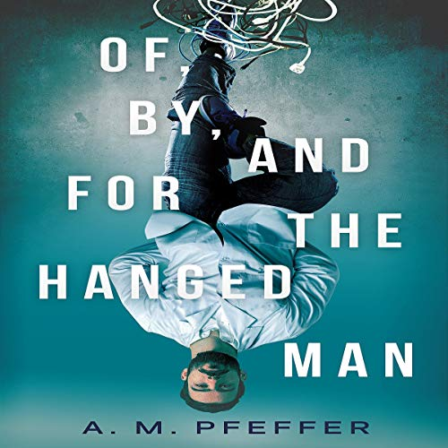 Of, by, and for the Hanged Man cover art