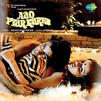 Aao Pyar Karen (Original Motion Picture Soundtrack)