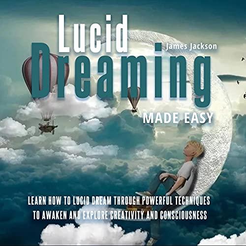 Lucid Dreaming Made Easy cover art