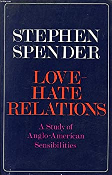 Love-hate relations: English and American sensibilites 0241890527 Book Cover