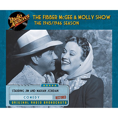 Fibber McGee and Molly Show: The 1945/1946 Season audiobook cover art