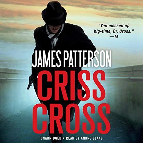 Criss Cross: Alex Cross, Book 27