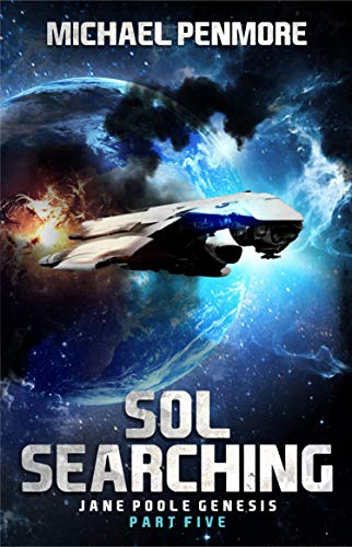 Sol Searching: Jane Poole Genesis Part Five (A Science Consortium Novel) (English Edition)