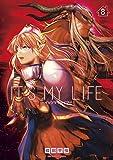 IT'S MY LIFE (8) (裏少年サンデーコミックス)