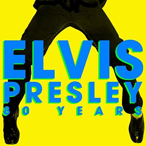 80 Years Elvis