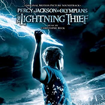 Percy Jackson And The Olympians  The Lightning Thief  Original Motion Picture Soundtrack