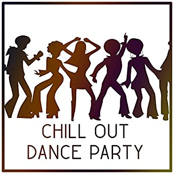 Chill Out Dance Party – Ibiza Summer Vibes, Party Time, Beach Cocktails, Drink Bar, Sexy Dance