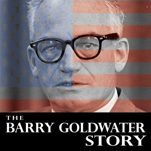 The Barry Goldwater Story cover art