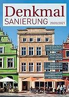 Denkmalsanierung 2020/2021: Jahresmagazin fuer die Sanierung von Denkmalimmobilien - fuer Fachleute, Denkmalbesitzer und Kapitalanleger