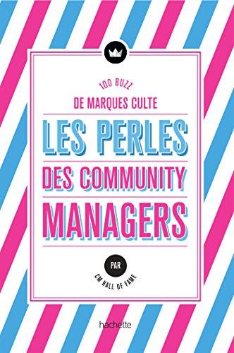 Les Perles des community managers
