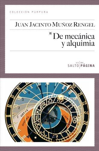 De mecánica y alquimia (Colección Púrpura)
