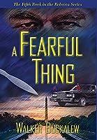 A Fearful Thing (Rebecca)