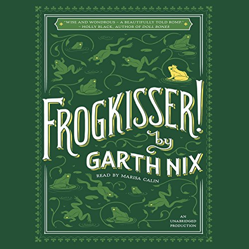 Frogkisser! audiobook cover art