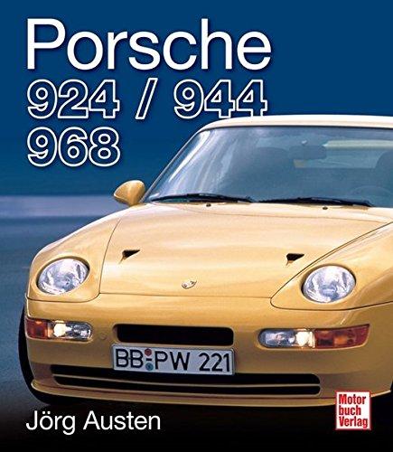 Porsche 924, 944, 968: Die technische Dokumentation der Transaxle-Vierzylinder
