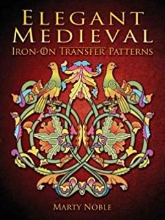 Elegant Medieval Iron-On Transfer Patterns (Dover Iron-On Transfer Patterns)