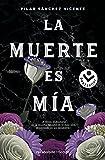 La muerte es mía (Best seller / Thriller)