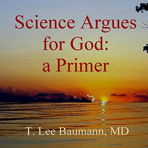 Science Argues for God audiobook cover art