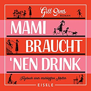 Mami braucht 'nen Drink cover art