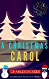A Christmas Carol: Color Illustrated, Formatted for E-Readers (Unabridged Version) (English Edition)