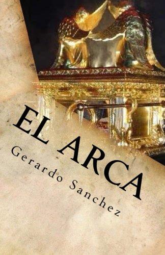 El Arca: Misterio Desentranado: Volume 1