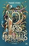 Le Paris des merveilles, Intégrale par Pevel
