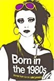 Born in the 1980s (Route) by Catherine Browne (2009) Paperback - Route