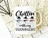 XCNGG Taza de Navidad Chillin With My Snowmies, taza de muñeco de nieve, taza de feliz Navidad, regalo para mamá, regalos de Navidad 11 oz