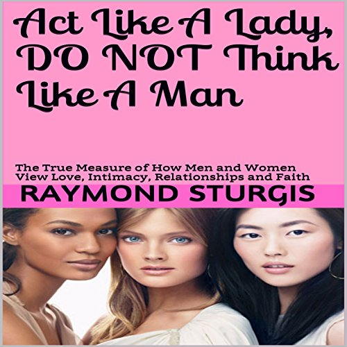 Act Like a Lady, Do Not Think Like a Man audiobook cover art