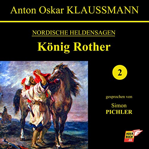 König Rother (Nordische Heldensagen 2) audiobook cover art