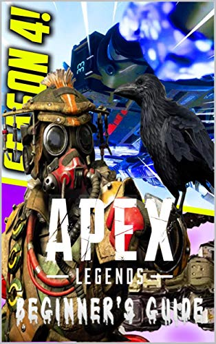 Apex Legends: Guide, Cheats and Tips: Cheats, Guide and Tips (English Edition)
